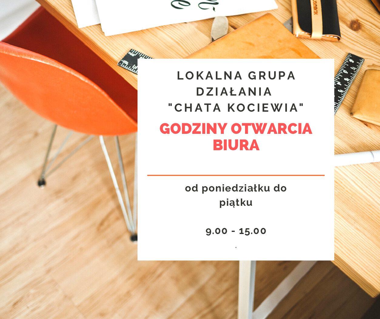 """Nowe godziny otwarcia biura LGD """"Chata Kociewia"""""""